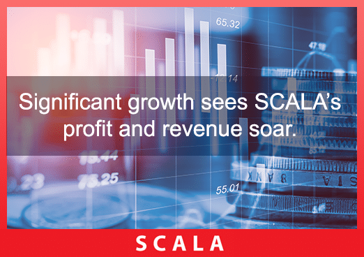 Significant growth sees SCALA's profit and revenue soar